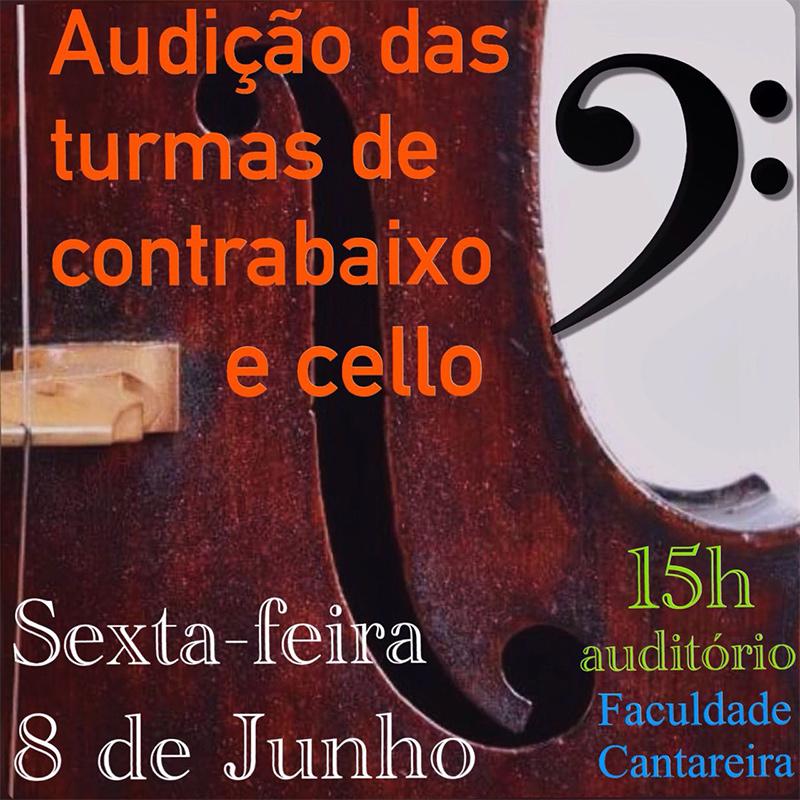 Audição classes Contrabaixo e Violoncelo