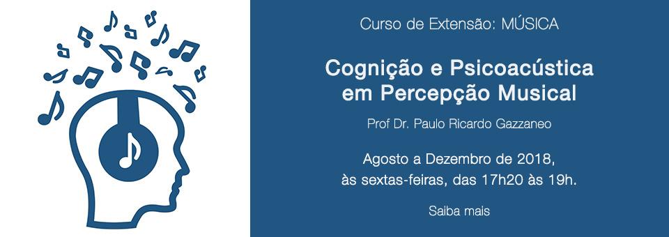 Cognição e Psicoacústica em Percepção Musical