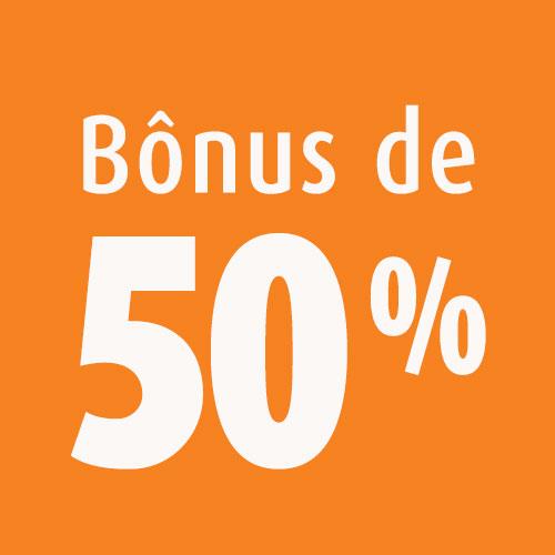 Bônus de 50% em janeiro, fevereiro e março