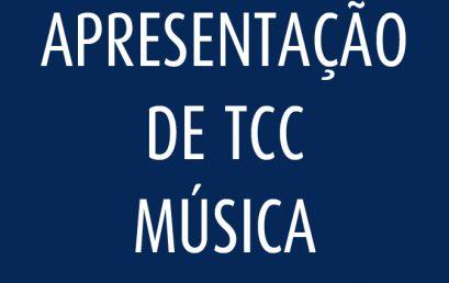 Licenciatura em Música * Apresentação de TCC